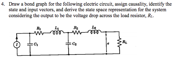 Solved: Draw A Bond Graph For The Following Electric Circu ...