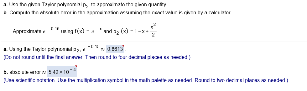 Solved Use The Given Taylor Polynomial P2 To Approximate