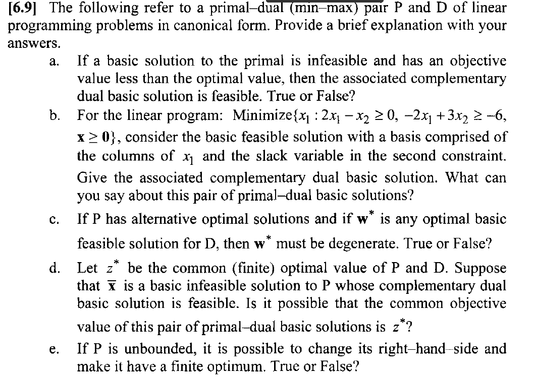 a constraint for a linear programming problem can never have a zero as its right hand side value Us academic writers a constraint for a linear programming problem can never have a zero as its right-hand-side value.