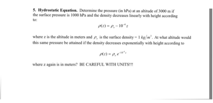 Solved: Determine The Pressure (in HPa) At An Altitude Of