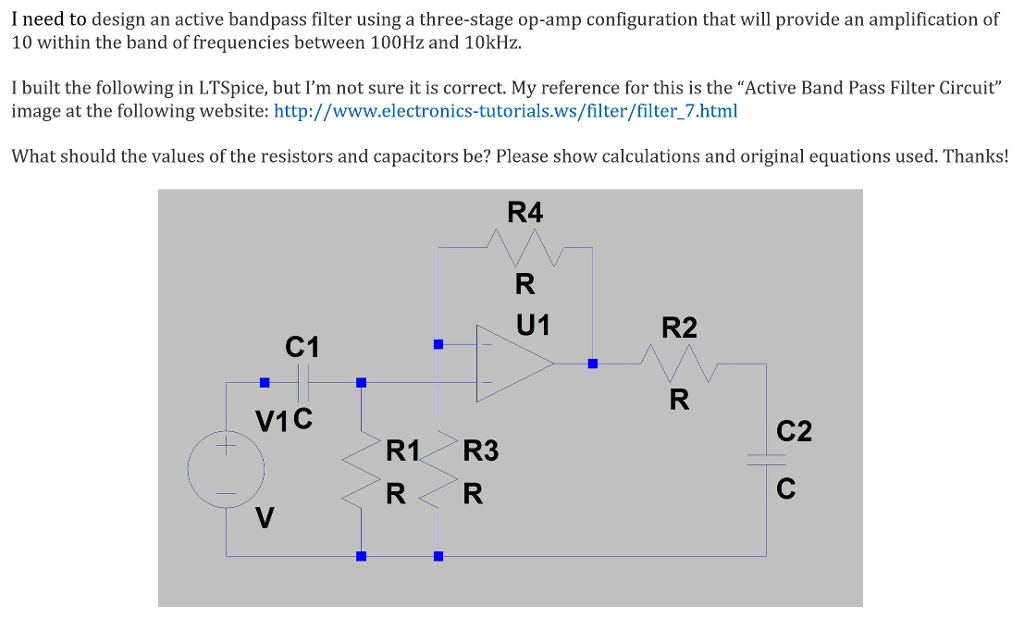 Solved: I Need To Design An Active Bandpass Filter Using A