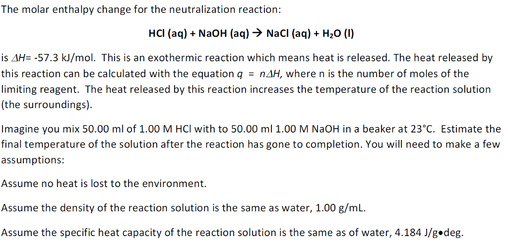 Solved: The Molar Enthalpy Change For The Neutralization R