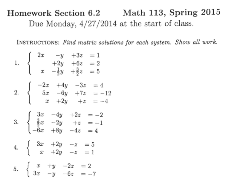Solved Find The Matrix Solutions For Each System Show Al