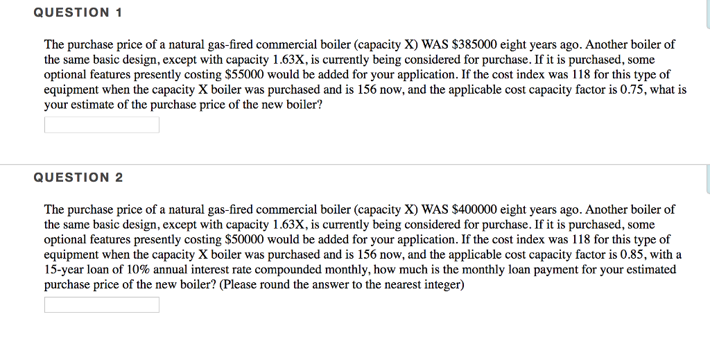 Solved: QUESTION 1 The Purchase Price Of A Natural Gas-fir ...