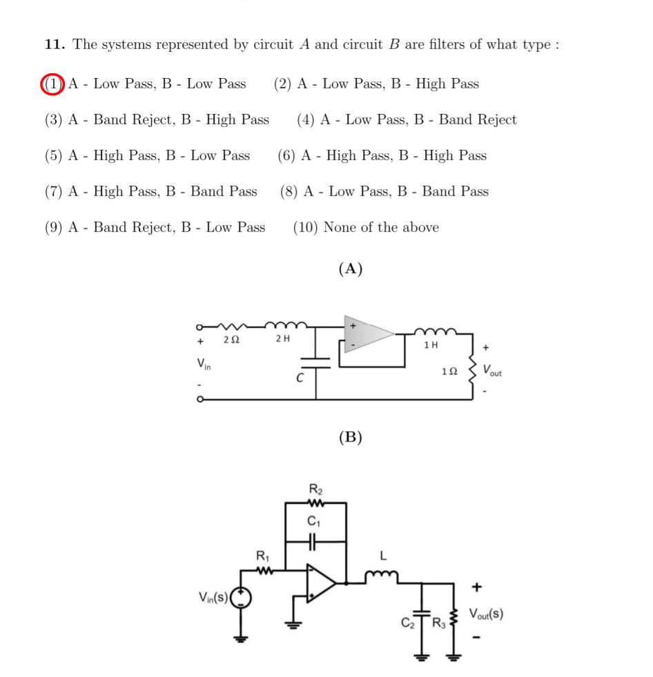 Solved The Systems Represented By Circuit A And B Bandpass Filter Band Reject Is Are Filters Of What Type