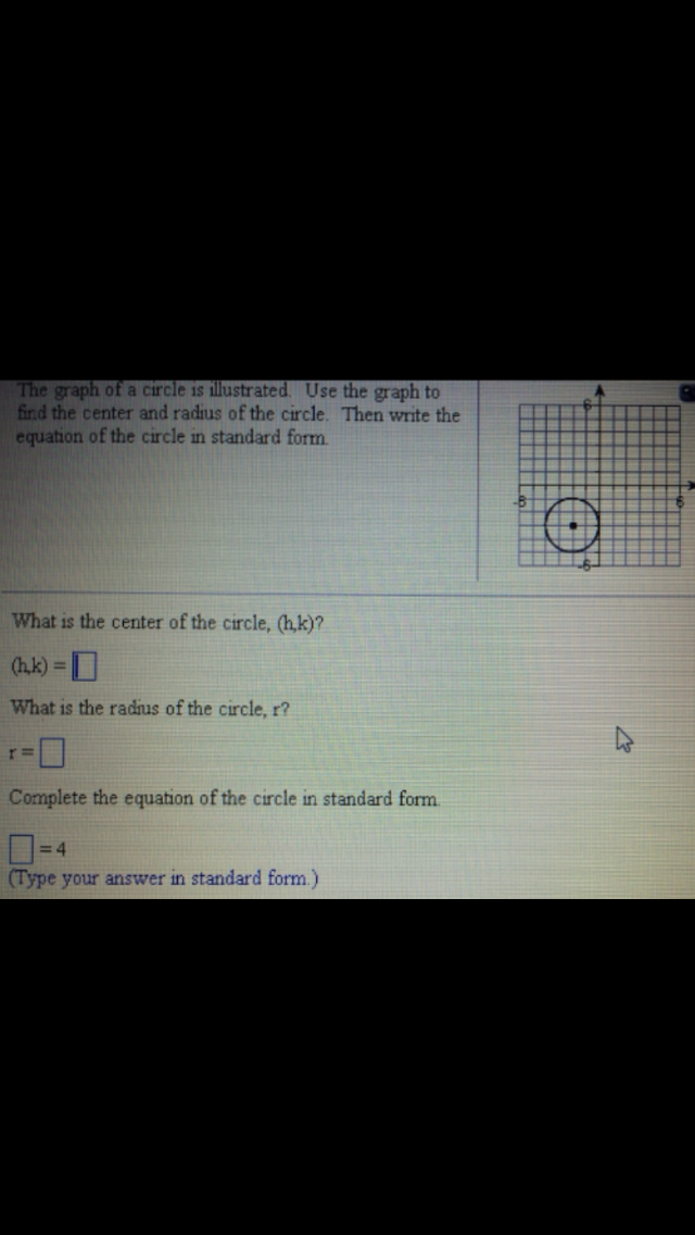 Image for The graph of a circle is illustrated . Use the graph to find the center and radius of the circle. Then write t