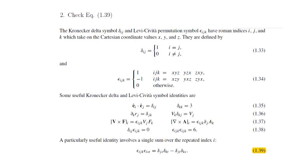 Solved 2 Check Eq 139 The Kronecker Delta Symbol J