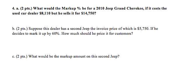 A Pts What Would The Markup Be For A Cheggcom - Grand cherokee invoice price