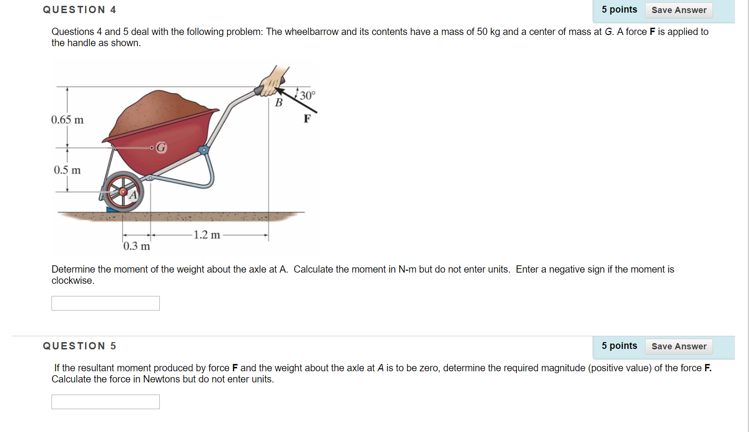 Solved: Deal With The Following Problem: The Wheelbarrow A
