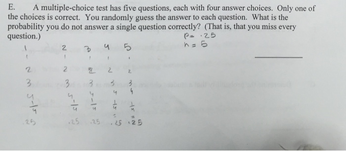 Solved: E  A Multiple-choice Test Has Five Questions, Each