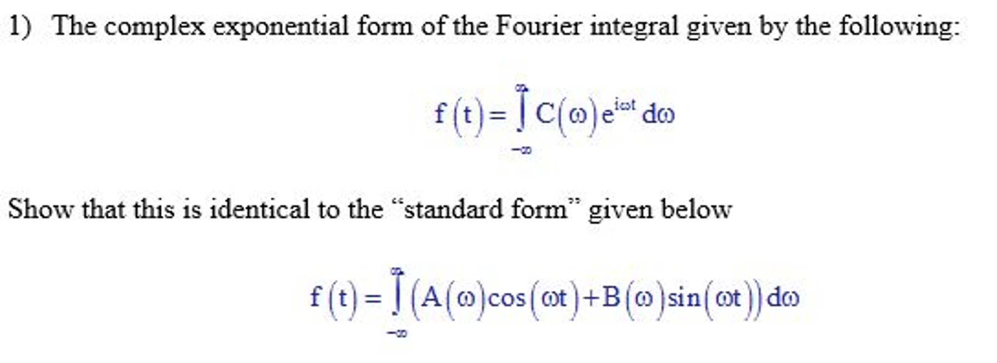 Mechanical engineering archive october 30 2016 chegg the complex exponential form of the fourier integr falaconquin