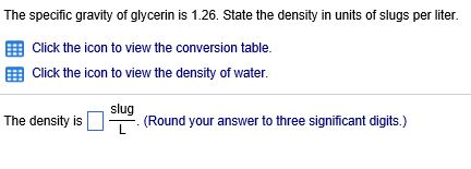 Solved: The Specific Gravity Of Glycerin Is 1 26  State Th