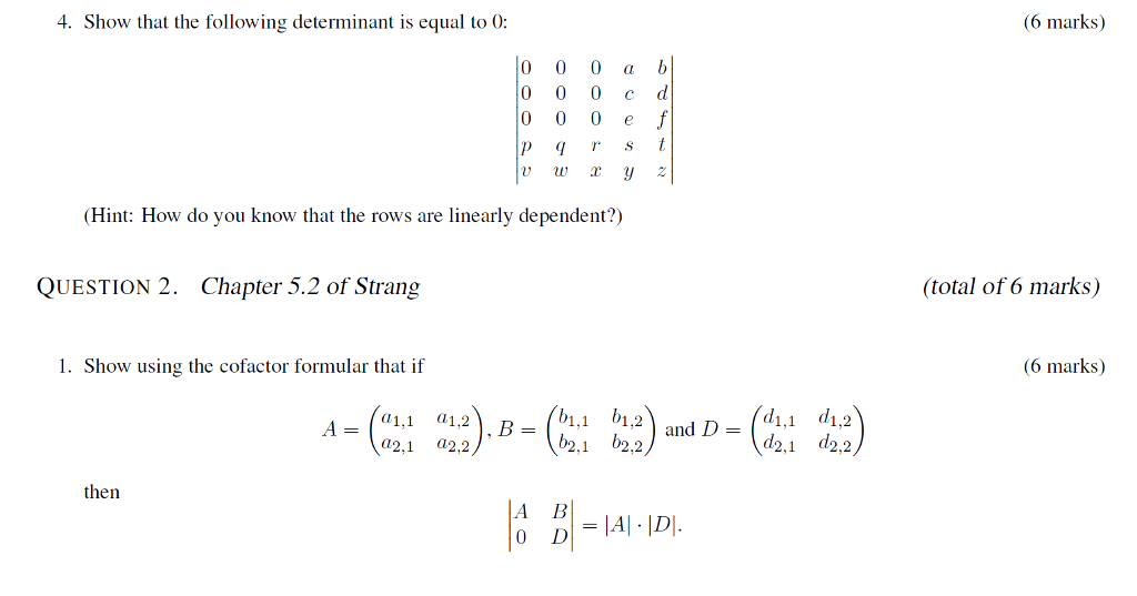 Solved: 4. Show That The Following Determinant Is Equal To ...