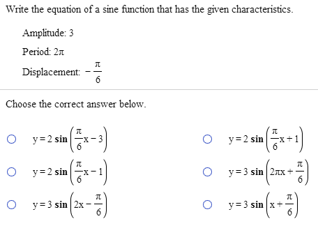 Solved Write The Equation Of A Sine Function That Has The