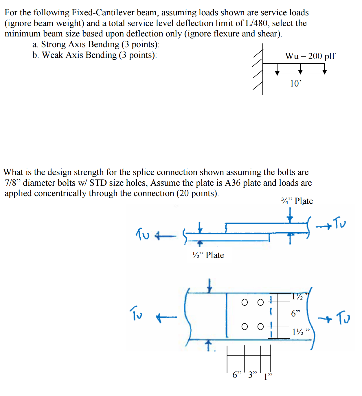 Solved: For The Following Fixed-Cantilever Beam, Assuming