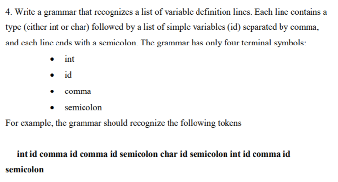 Solved 4 Write A Grammar That Recognizes A List Of Varia