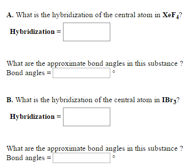 Solved A What Is The Hybridization Of The Central Atom I Chegg Com