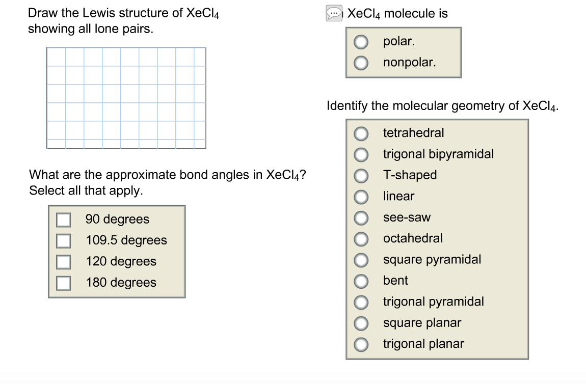 Draw the Lewis structure of XeCl_4 showing all lon