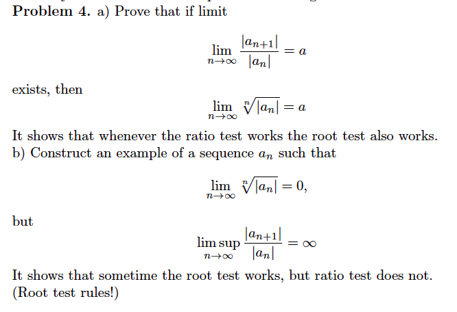 Solved Problem 4 A Prove That If Limit An1 Exists The