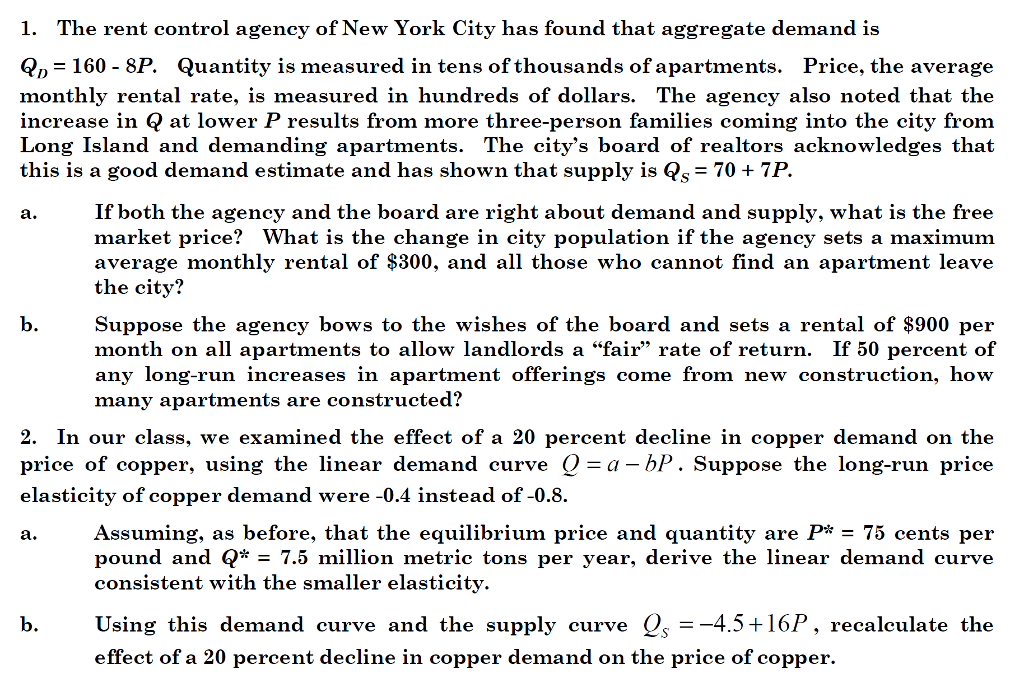 Question: The Rent Control Agency Of New York City Has Found That Aggregate  Demand Is Q_D U003d 160   8P. Quant.