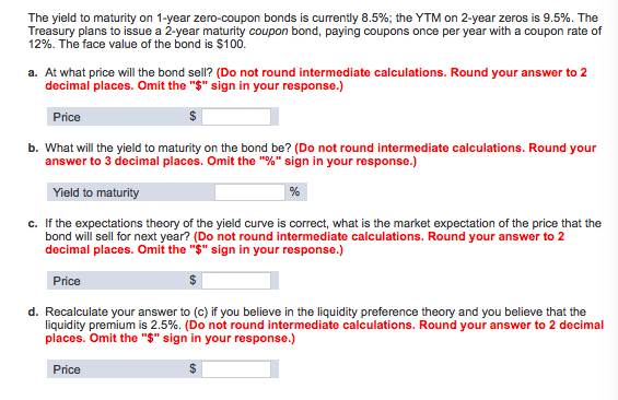 Solved The Yield To Maturity On 1 Year Zero Coupon Bonds