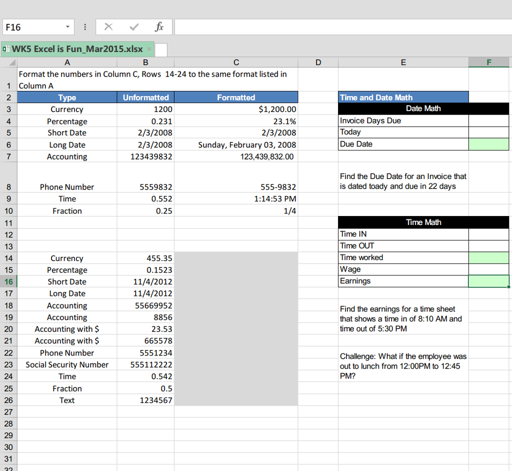 Solved: F16 WK5 Excel Is Fun Mar 2015 xlsx Format The Numb