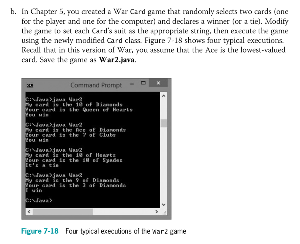Solved: B  In Chapter 5, You Created A War Card Game That