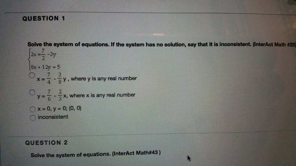 Solved: QUESTION 1 Solve The System Of Equations. If The S ...
