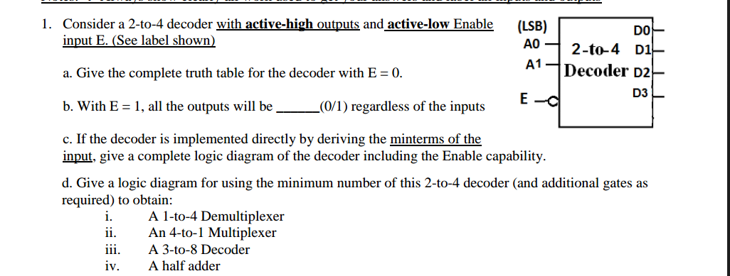 consider a 2-to-4 decoder with active-high outputs