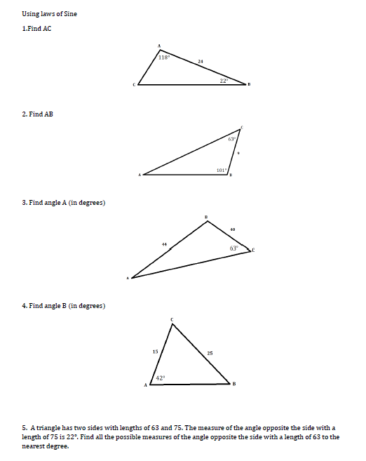 Question Using Laws Of Sine 1Find AC 118 2 Find AB 101 3 Angle A In Degrees 63 4 B