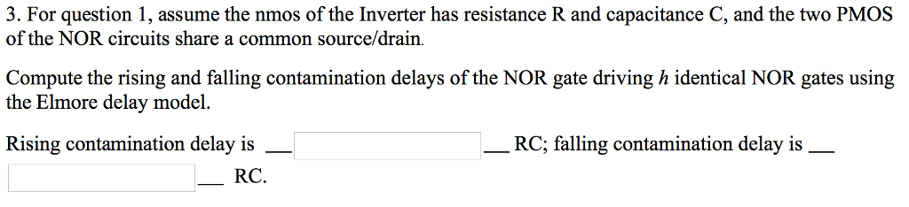 Solved: 3  For Question 1, Assume The Nmos Of The Inverter