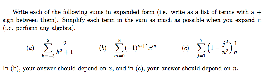 Solved Write Each Of The Following Sums In Expanded Form