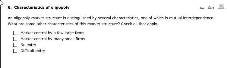 one characteristic of an oligopoly market structure is