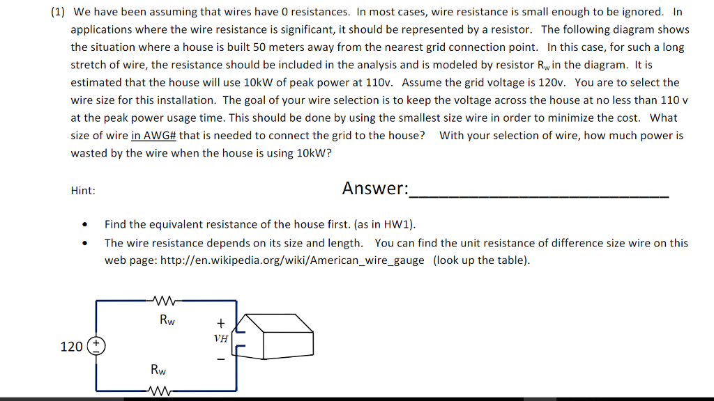 Solved: (1) We Have Been Assuming That Wires Have O Resist ...