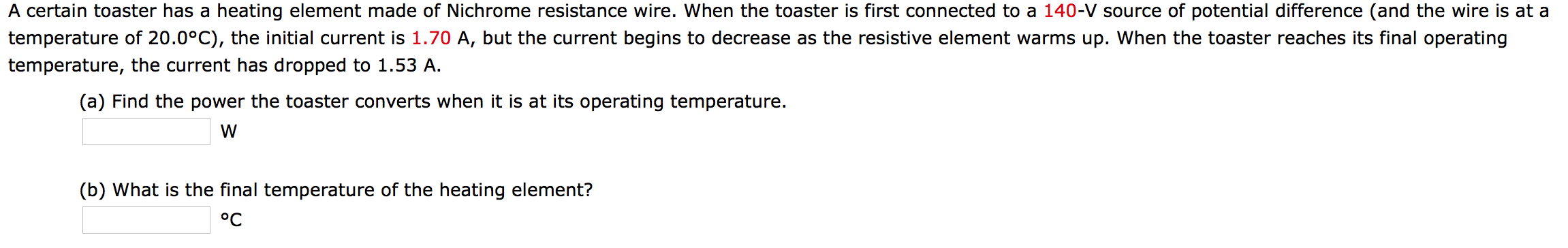 Solved: A Certain Toaster Has A Heating Element Made Of Ni ...