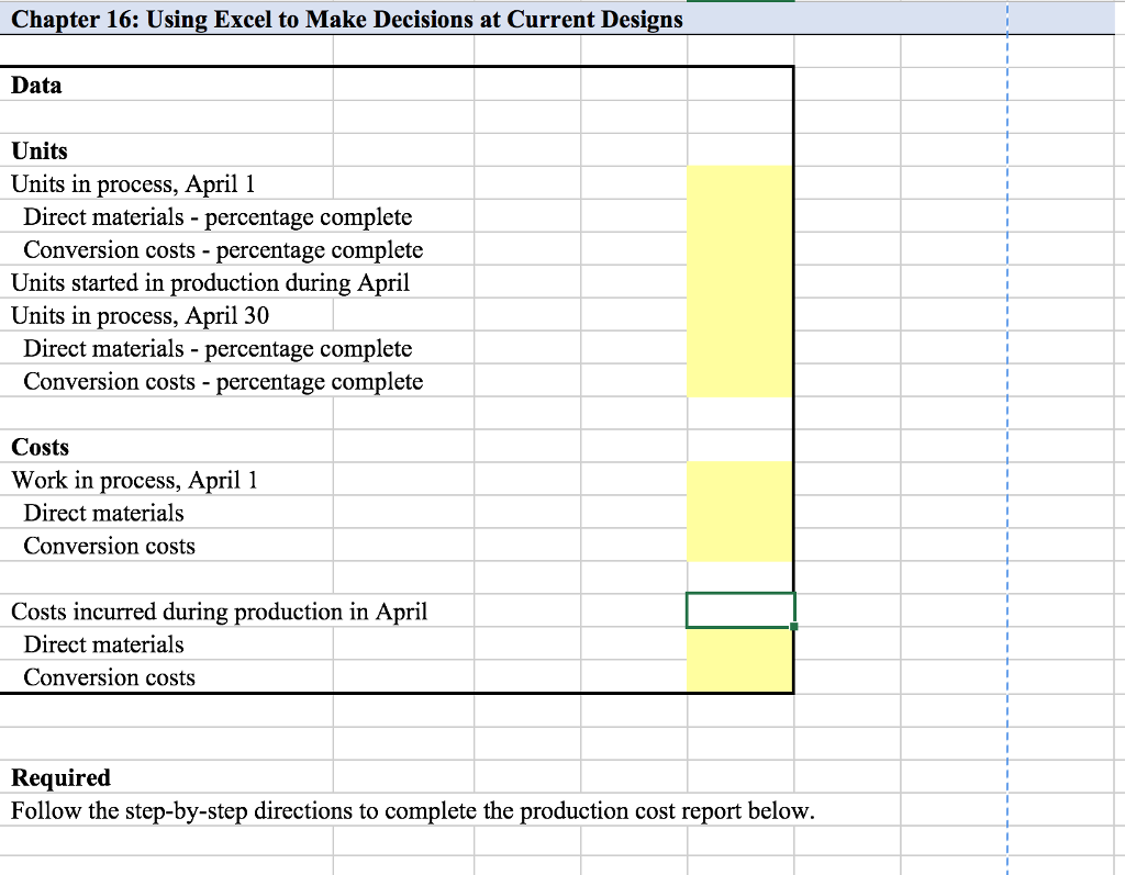see more show transcribed image text chapter 15 using excel to make decisions at current designs topics job order costing excel functions and tools