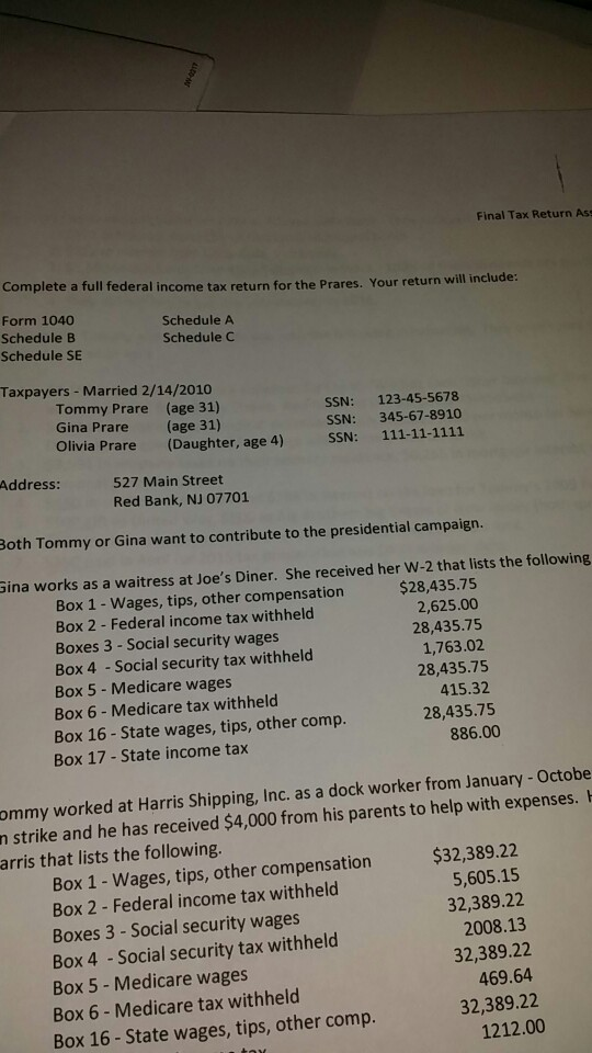 Need Help Completing A Full Federal Income Tax Ret Chegg