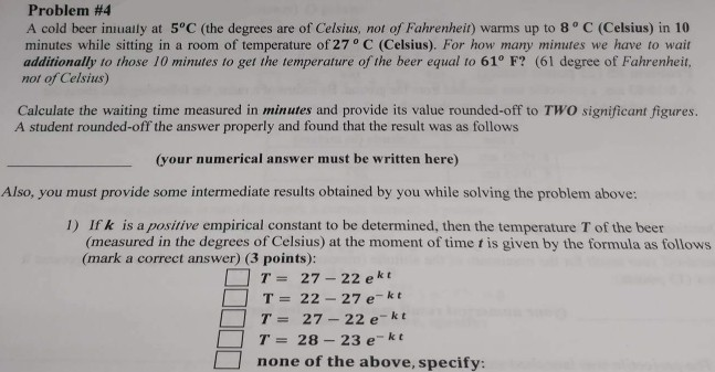 Problem 4 A Cold Beer Inlually At 5C The Degrees Are Of