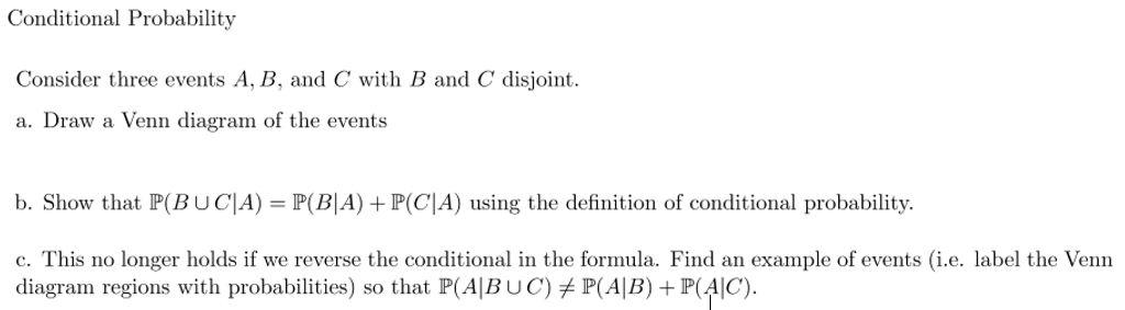 Solved: Conditional Probability Consider Three Events A, B