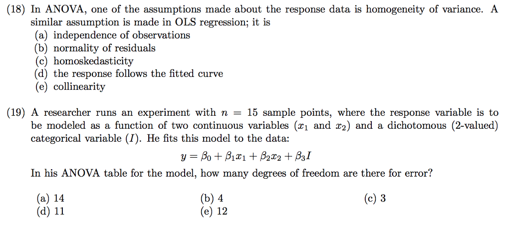 Solved: (18) In ANOVA, One Of The Assumptions Made About T