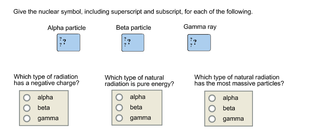 Solved Give The Nuclear Symbol Including Superscript And