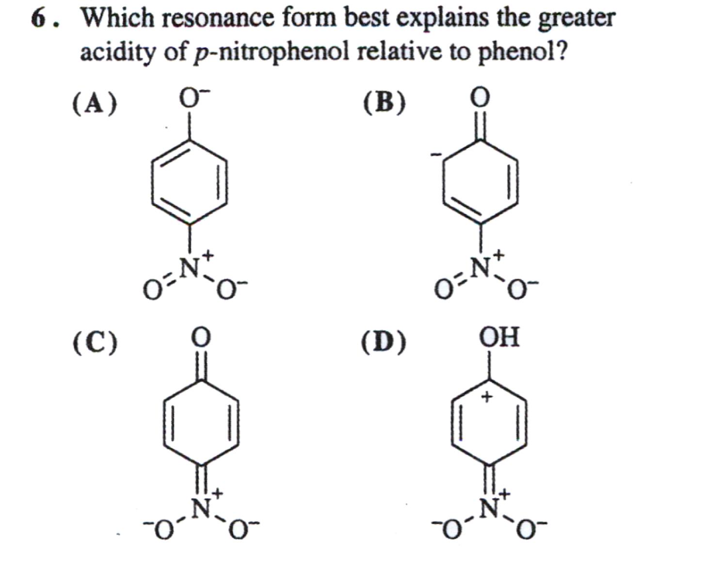 organic chemistry which resonance form best expl com 6 which resonance form best explains the greater acidity of p nitrophenol relative to