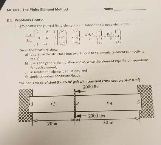 Solved: The General Finite Element Formulation For A 3-nod