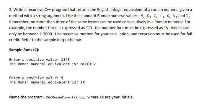 Solved 3 write a recursive c program that returns the write a recursive c program that returns the english integer equivalent of a roman expocarfo Choice Image