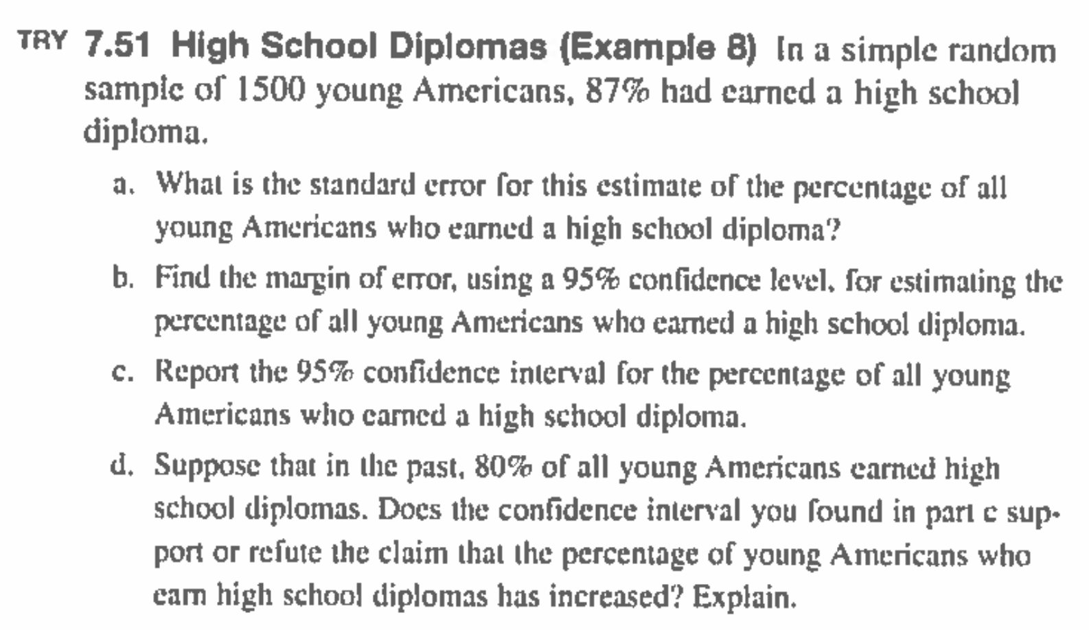 Solved In A Simple Random Sample Of 1500 Young Americans