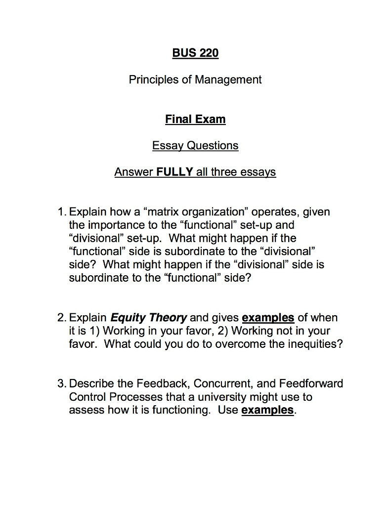 Solved Note These Do Not Need To Be Full Essay Format  Bus  Principles Of Management Final Exam Essay Questions Answer Fully  All Three Essays  Need Help With Writing also Online Purdue Writing Lab  Us Writing Services