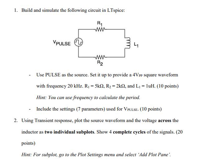 Solved: 1) Build And Simulate The Following Circuit In LTs