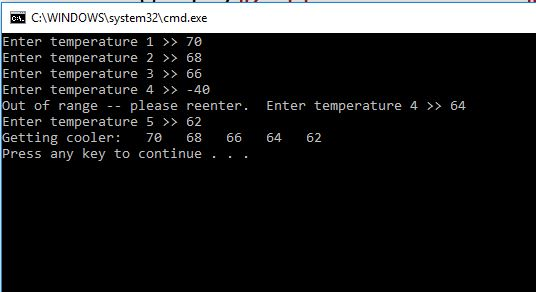 CAWINDOWS)system321cmd.exe Enter air 1 >> 7e Enter air 2 > 68 Enter air 3 66 Enter air 4 40 Extinguished of ramble - gladden reenter. Enter air 4 64 Enter air 5 Getting cooler: 62 78 68 66 64 62 Press any solution to live .