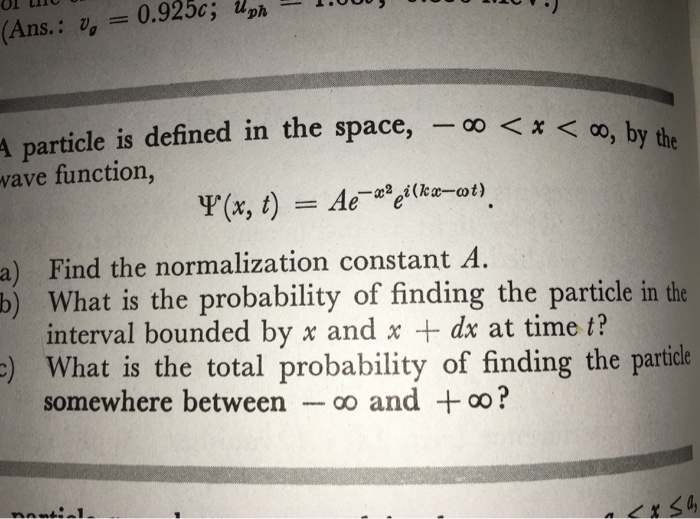 A particle is defined in the space, - infinity < x
