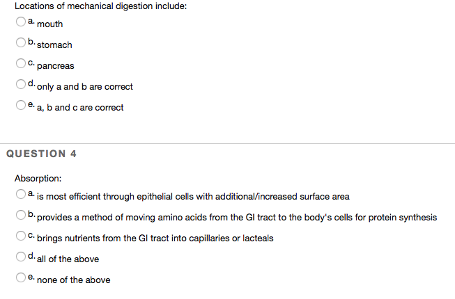 Solved: Locations Of Mechanical Digestion Include: A Mouth ...